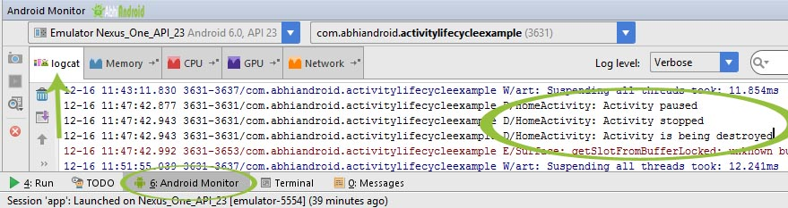 Activity Lifecycle Logcat Output onpause() onstop() ondestroy()