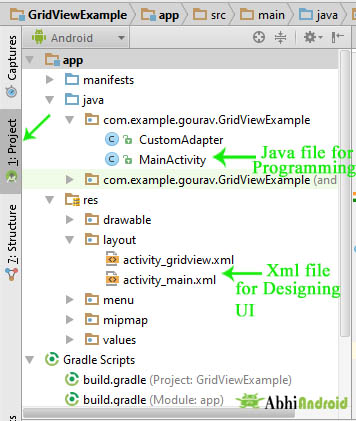 Open Java file for Programming and Xml file for Designing