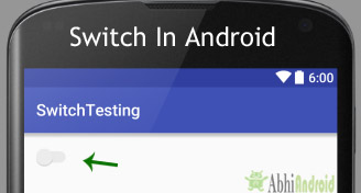 Switch in Android