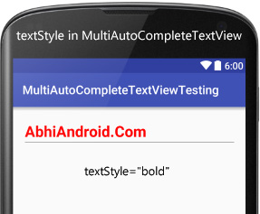 textStyle in MultiAutoCompleteTextView