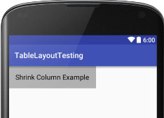 shrinkColumns in Table Layout Android