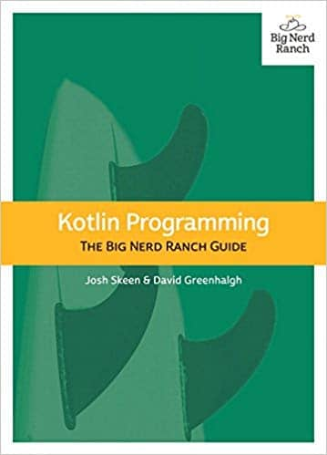 Kotlin Programming The Big Nerd Ranch Guide