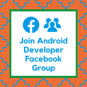 Join Android Developer Facebook Group